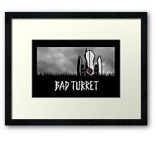 Bad Turret Framed Print