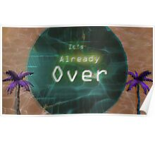 It's Already Over Poster