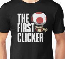 The First Clicker Unisex T-Shirt