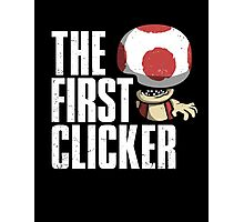 The First Clicker Photographic Print