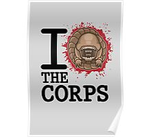 I Love The Corps Poster