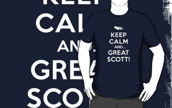 Keep Calm and... Great Scott! by Adho1982