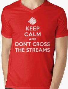 Keep Calm and Don't Cross the Streams Mens V-Neck T-Shirt