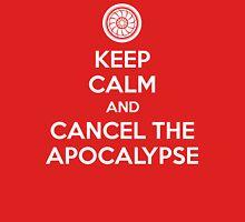 Keep Calm and Cancel the Apocalypse Unisex T-Shirt