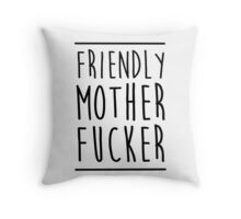 Friendly MoFo Throw Pillow