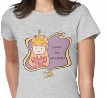 I Found My Adventurer - Princess Adventure Time Womens Fitted T-Shirt