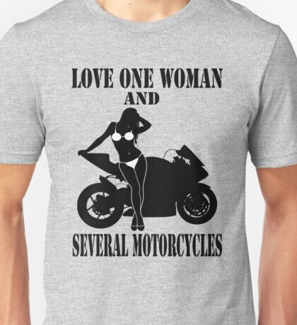 Love One Woman And Several Motorcycles Shirt Unisex T-Shirt