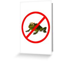 No Frogs! Greeting Card