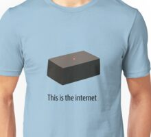 This is the internet Unisex T-Shirt