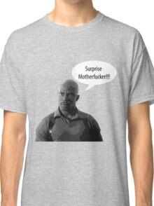 Surprise Motherfucker Classic T-Shirt