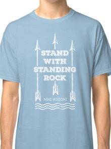 I Stand With Standing Rock Classic T-Shirt