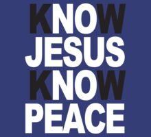 Know Jesus Know Peace by Paducah