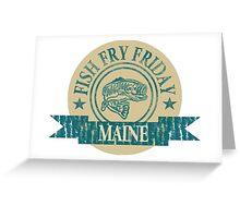 MAINE FISH FRY Greeting Card