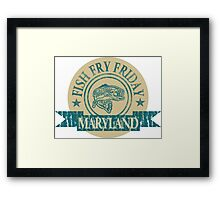 MARYLAND FISH FRY Framed Print
