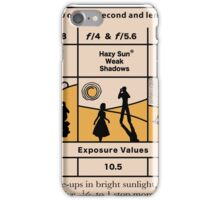 Daylight Exposure Table iPhone Case/Skin