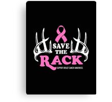 Save the Rack Canvas Print