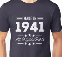 Made In 1941 All Original Parts 75th Birthday Gift T-Shirt Unisex T-Shirt