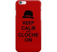 Tosh.0 - KEEP CALM AND CLOCHE ON iPhone Case/Skin