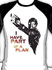 GOTG - Star Lord, Quote 1 T-Shirt