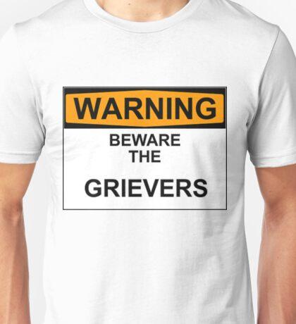BEWARE the Grievers Unisex T-Shirt