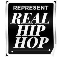 Represent Real Hiphop -White Poster