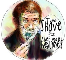 Shave for Sherlock (paint) by Indigo East