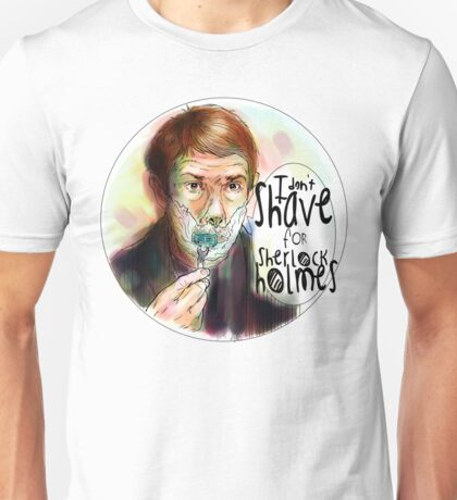Shave for Sherlock (paint) Unisex T-Shirt