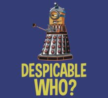 Despicable Who? by nardesign