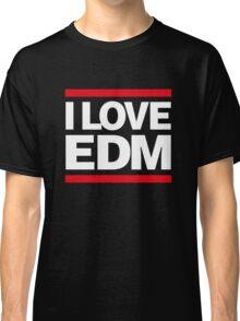 I love EDM Classic T-Shirt