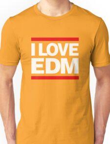 I love EDM Unisex T-Shirt