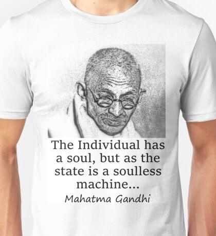 The Individual Has A Soul - Mahatma Gandhi Unisex T-Shirt