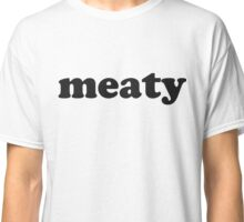 meaty Black Logo Tee Classic T-Shirt