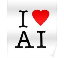 I Love (Heart) Ai Artificial intelligence  Ny parody Poster