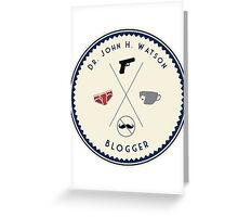 John Watson - Blogger Greeting Card
