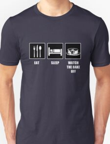 Eat Sleep Watch The Bake Off T-Shirt