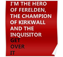 Dragon Age get over it Poster