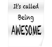 Being awesome Poster