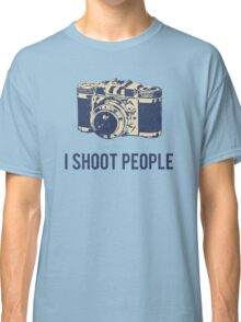 I Shoot People Photography Camera Classic T-Shirt
