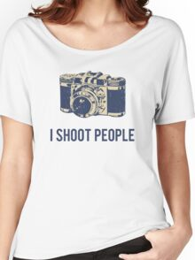 I Shoot People Photography Camera Women's Relaxed Fit T-Shirt