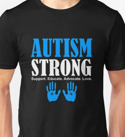Autism Strong Support white Unisex T-Shirt