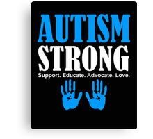 Autism Strong Support white Canvas Print