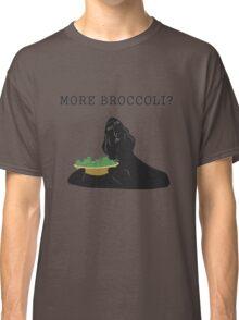 More broccoli? Classic T-Shirt