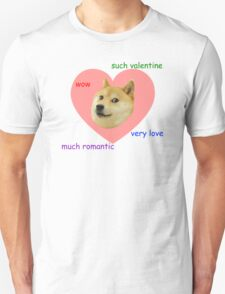 Doge Much Valentines Day Very Love Such Romantic Unisex T-Shirt