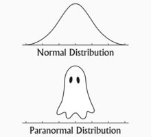 Paranormal Distribution Ghost Halloween Bell Curve  by TheShirtYurt