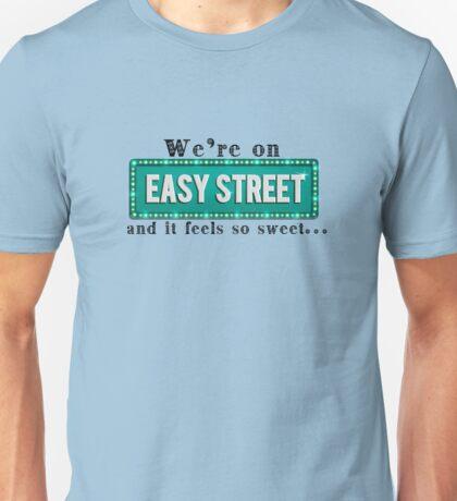 Easy Streets Unisex T-Shirt