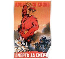 Soviet WW2 Propaganda - Blood for Blood, Death for Death! (1942) Poster