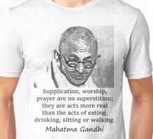 Supplication Worship Prayer - Mahatma Gandhi Unisex T-Shirt