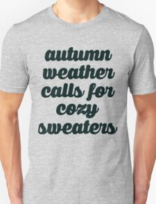 Autumn Weather Cozy Sweaters Unisex T-Shirt