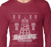 CELEBRATE!!! Long Sleeve T-Shirt