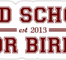 Bird School Which Is For Birds Sticker